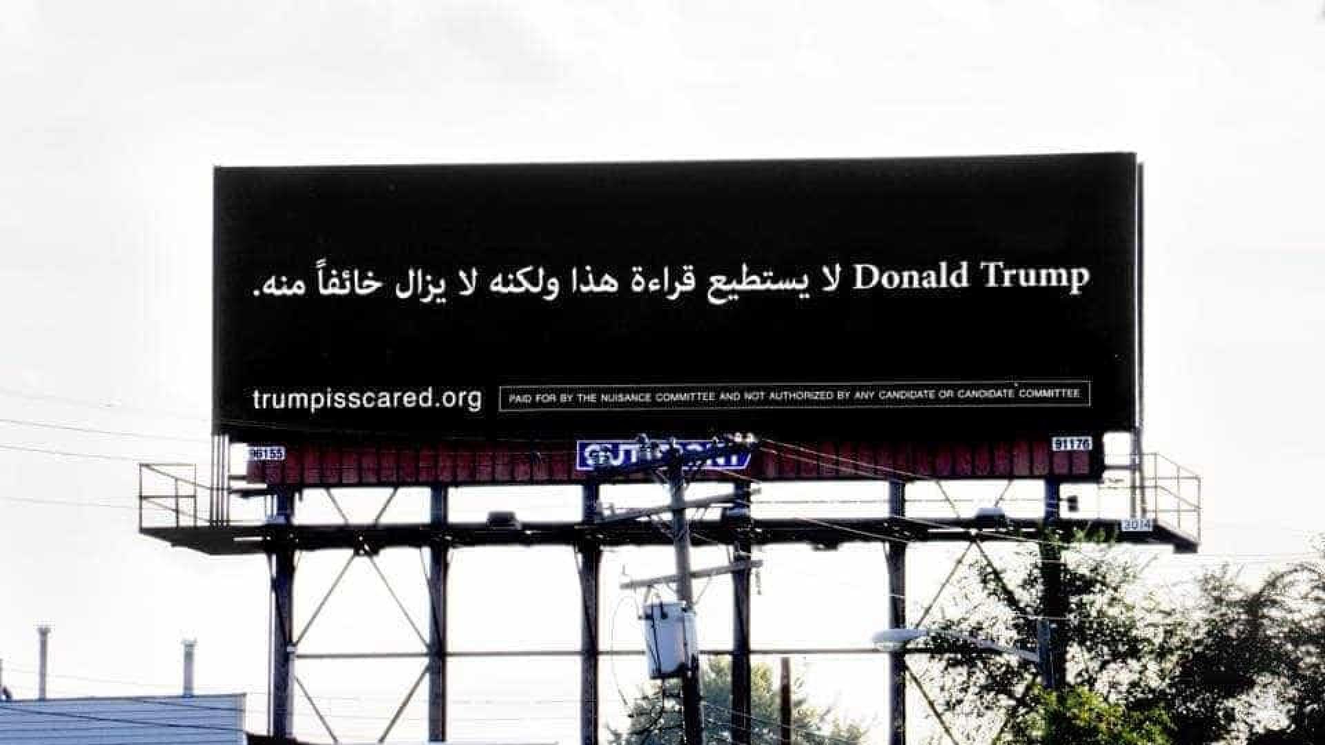 Este cartaz promete assustar Donald Trump