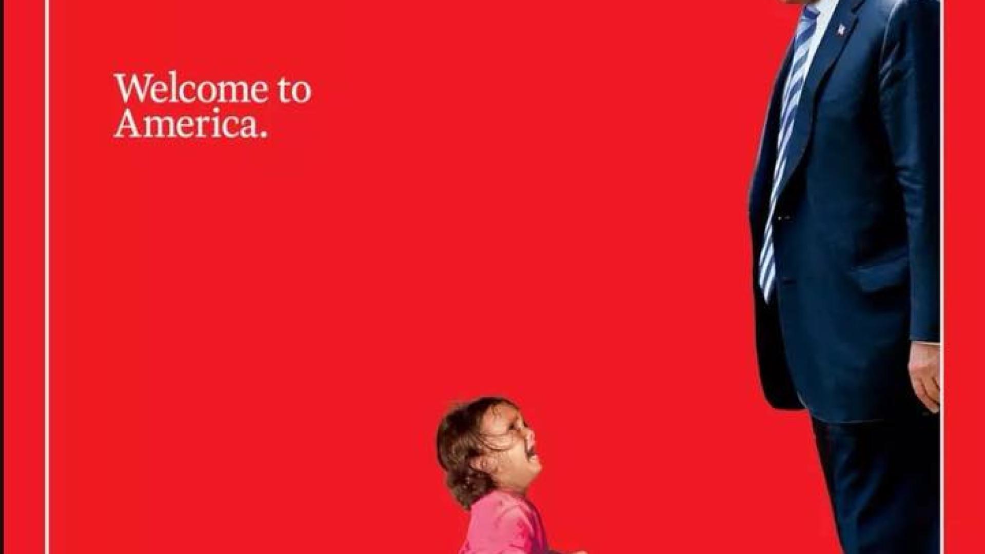 """Trump e uma criança a chorar na capa da Time. """"Welcome to America"""""""