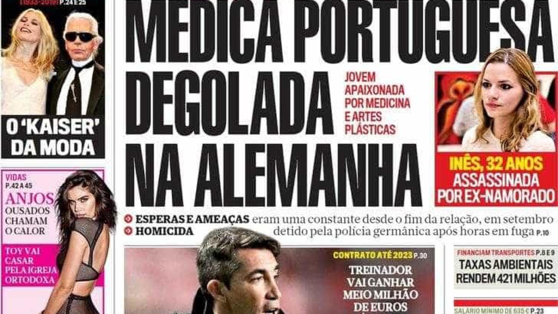 Hoje é notícia: Portuguesa degolada lá fora; Juiz dá doente como curada