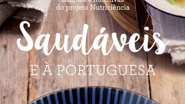 'Saudáveis e à portuguesa'. Receitas tradicionais e sem calorias a mais