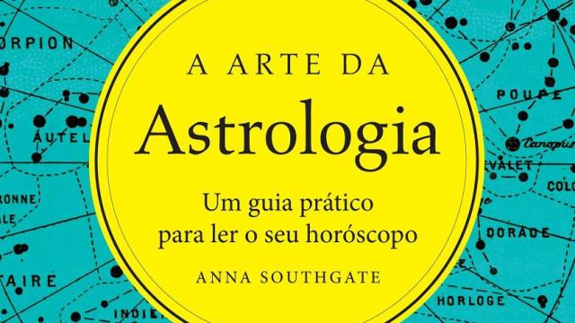 'A Arte da Astrologia': Um guia prático para ler o horóscopo