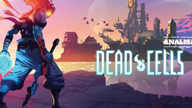 Dead Cells: O jogo onde nenhuma vida é igual
