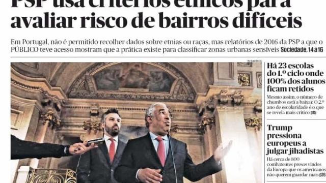 """Hoje é notícia: """"PSP usa critérios étnicos""""; As contas da mulher de Pinho"""