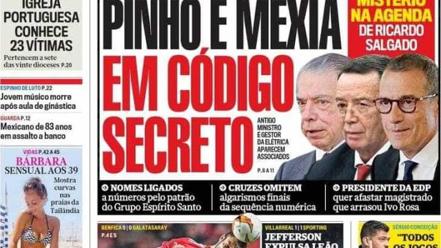 Hoje é notícia: Pinho, Mexia e código secreto; Esgotos secam no Interior