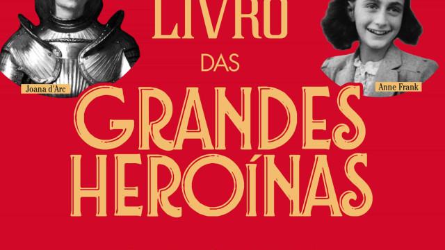 'O Pequeno Livro das Grandes Heroínas' fala da luta de mulheres corajosas