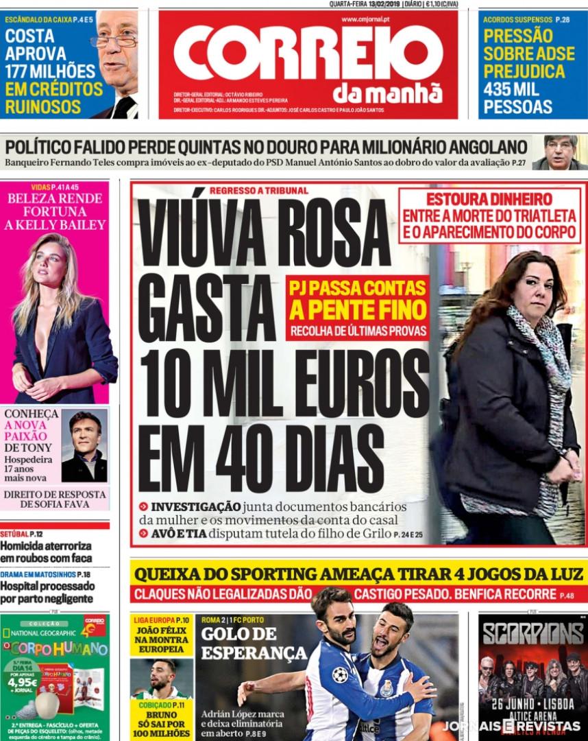 Hoje é notícia: Os gastos da viúva Rosa Grilo; CR7 e Cristina aos pares